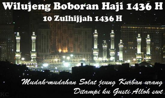 Wilujeng Boboran Haji 1436 H